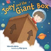 JOEY AND THE GIANT BOX by Deborah Lakritz