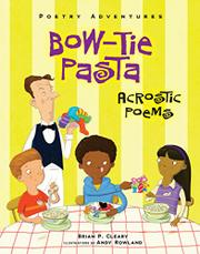 BOW-TIE PASTA by Brian P. Cleary