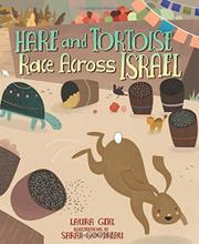 HARE AND TORTOISE RACE ACROSS ISRAEL by Laura Gehl