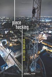 PLACE HACKING by Michael J. Rosen