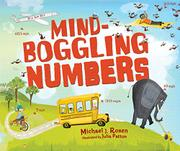 MIND-BOGGLING NUMBERS by Michael J. Rosen