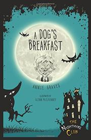 A DOG'S BREAKFAST by Annie Graves