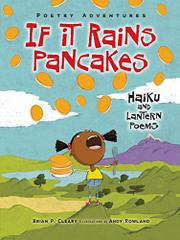 IF IT RAINS PANCAKES by Brian P. Cleary