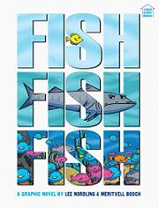 FISHFISHFISH by Lee Nordling