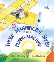 THOSE MAGNIFICENT SHEEP IN THEIR FLYING MACHINES by Peter Bently