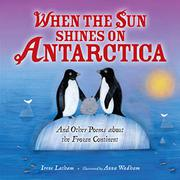 WHEN THE SUN SHINES ON ANTARCTICA by Irene Latham