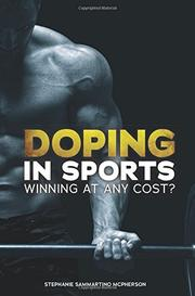 DOPING IN SPORTS by Stephanie Sammartino McPherson