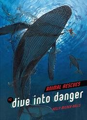 DIVE INTO DANGER by Kelly Milner Halls
