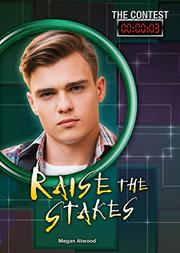 RAISE THE STAKES by Megan Atwood