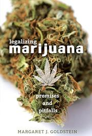 LEGALIZING MARIJUANA by Margaret J. Goldstein