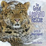 THE GREAT LEOPARD RESCUE by Sandra Markle