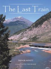 THE LAST TRAIN by Trevor Nevett