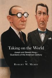 TAKING ON THE WORLD by Robert W. Merry