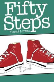 FIFTY STEPS by Vincent L D'Aleo