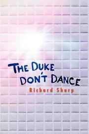 THE DUKE DON'T DANCE by Richard Sharp