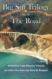 BIG SUR TRILOGY by Lillian Bos Ross