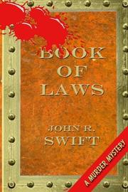 BOOK OF LAWS by John R. Swift