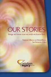 OUR STORIES by National Alliance on Mental Illness San Fernando Valley