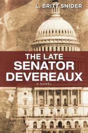 THE LATE SENATOR DEVEREAUX by L. Britt Snider