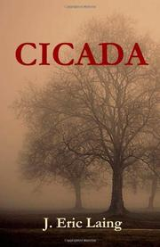 CICADA by J. Eric Laing