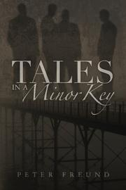 TALES IN A MINOR KEY by Peter Freund