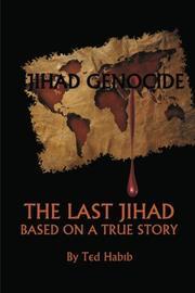 JIHAD GENOCIDE by Ted Habib