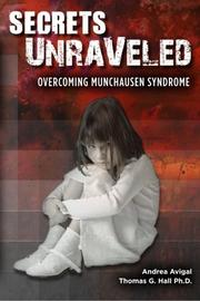 SECRETS UNRAVELED by Andrea  Avigal