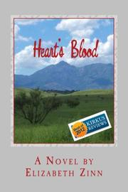 HEART'S BLOOD by Elizabeth Zinn