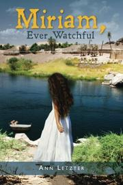 MIRIAM, EVER WATCHFUL by Ann Letzter