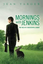 MORNINGS WITH JENKINS by Jean Yarger