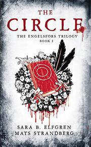 THE CIRCLE by Sara B. Elfgren