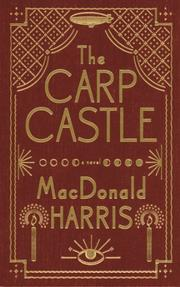 THE CARP CASTLE by MacDonald Harris