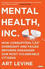 MENTAL HEALTH, INC. by Art Levine