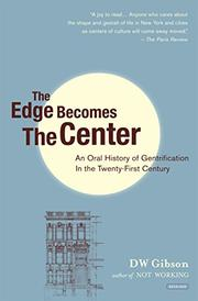 THE EDGE BECOMES THE CENTER by DW Gibson
