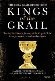 KINGS OF THE GRAIL by Margarita Torres Sevilla