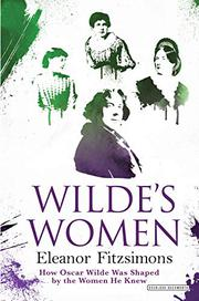 WILDE'S WOMEN by Eleanor Fitzsimons