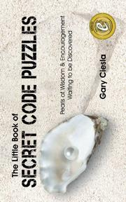 THE LITTLE BOOK OF SECRET CODE PUZZLES by Gary Ciesla