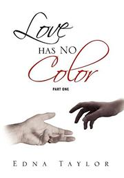 LOVE HAS NO COLOR by Edna  Taylor
