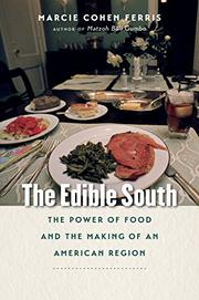 THE EDIBLE SOUTH by Marcie Cohen Ferris