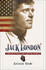 JACK LONDON by Cecelia Tichi