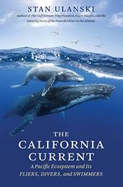 THE CALIFORNIA CURRENT by Stan Ulanski