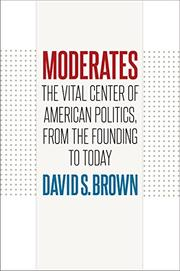 MODERATES by David S. Brown