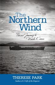 THE NORTHERN WIND by Therese Park