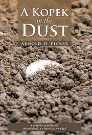 A KOPEK IN THE DUST by Arnold D. Pickar