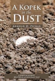A KOPEK IN THE DUST by Arnold D. Pickar