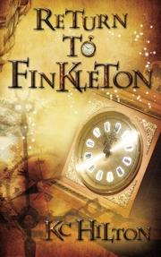 RETURN TO FINKLETON by K.C. Hilton