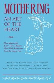 MOTHERING, AN ART OF THE HEART by Sheila Roney
