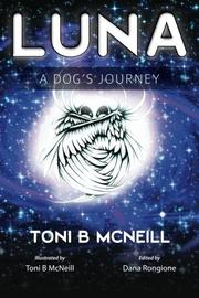 LUNA by Toni B. McNeill