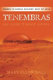 TENEMBRAS by Mary Ellen Wall