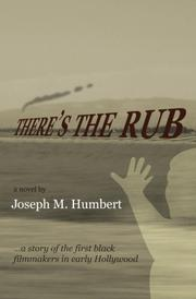 There's the Rub by Joseph M. Humbert